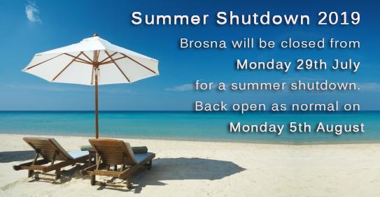 Brosna Summer Shutdown 2019